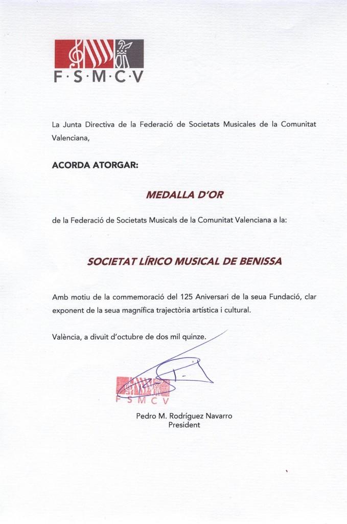 Acord de la FSMCVon s'atorga la Medalla d'Or a la SLM de Benissa