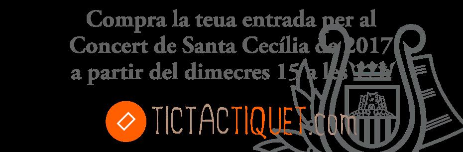 Compra les entrades de Santa Cecília 2017